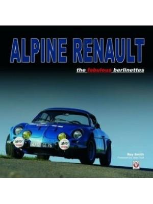 ALPINE RENAULT THE FABULOUS BERLINETTES