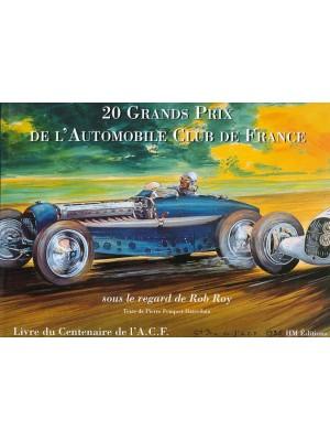 20 GRANDS PRIX DE L'AUTOMOBILE CLUB DE FRANCE