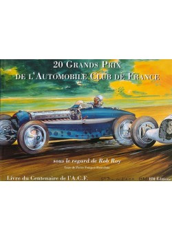20 GRANDS PRIX DE L'AUTOMOBILE CLUB DE FRANCE