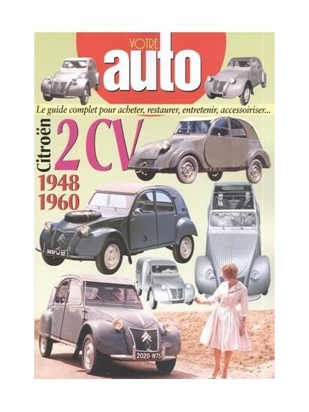 VOTRE AUTO - CITROEN 2CV 1948-1960