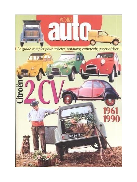 VOTRE AUTO - CITROEN 2CV 1961-1990