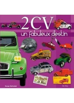2CV UN FABULEUX DESTIN