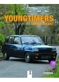 YOUNGTIMERS LES SPORTIVES SIGNEES RENAULT