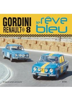 GORDINI RENAULT 8 - LE REVE BLEU