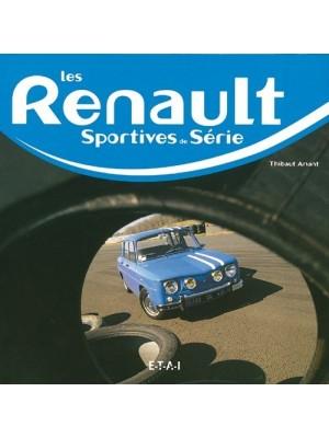 RENAULT LES SPORTIVES DE SERIE