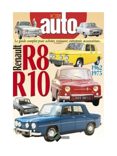 VOTRE AUTO - RENAULT R8-R10