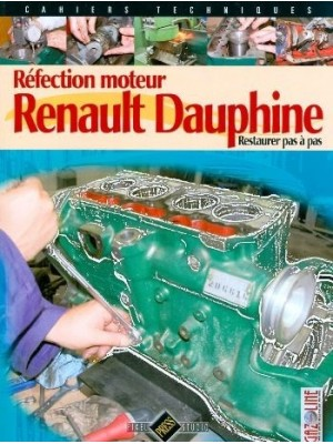 REFECTION MOTEUR RENAULT DAUPHINE