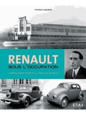 RENAULT SOUS L'OCCUPATION