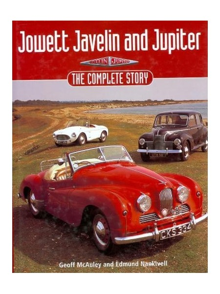 JOWETT JAVELIN & JUPITER THE COMPLETE STORY
