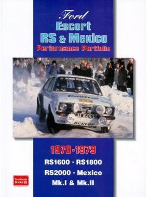FORD ESCORTS RS & MEXICO 1970-1979 PERFORMANCE PORTFOLIO