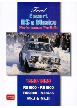FORD ESCORTS RS & MEXICO 1970-1979 PERFORMANCE PORTFOLIO