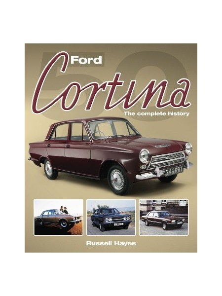FORD CORTINA THE COMPLETE HISTORY