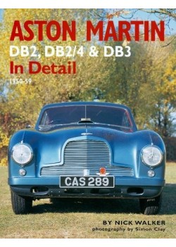 ASTON MARTIN DB2, DB2/4 & DB3 IN DETAIL 1950-59