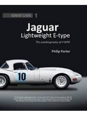 JAGUAR LIGHTWEIGHT E-TYPE : THE AUTOBIOGRAPHY OF 4 WPD
