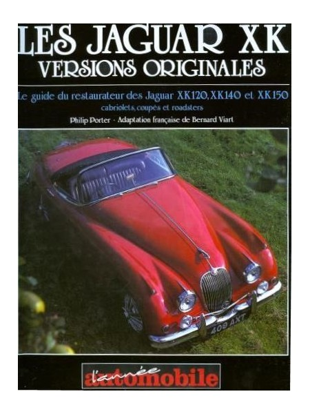 LES JAGUAR XK VERSIONS ORIGINALES