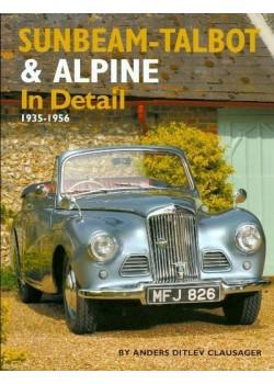 SUNBEAM TALBOT & ALPINE IN DETAIL 1936-1956