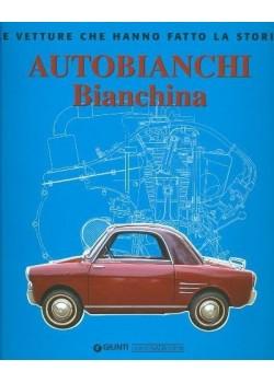 AUTOBIANCHI BIANCHINA - LE VETTURE CHE HANNO FATTO LA STORIA