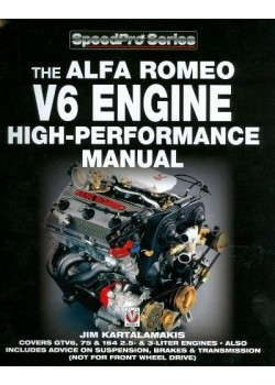 THE ALFA ROMEO V6 ENGINE HIGH-PERFORMANCE MANUAL