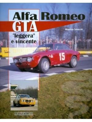 "ALFA ROMEO GTA ""LEGGERA E VINCENTE"""