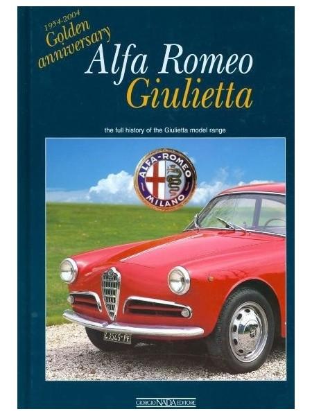 ALFA ROMEO GIULIETTA 1954-2004 GOLDEN ANNIVERSARY