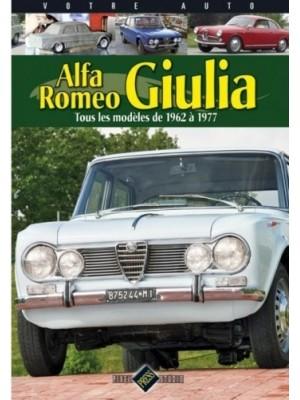 VOTRE AUTO - ALFA ROMEO GIULIA TOUS LES MODELES DE 62 A 77