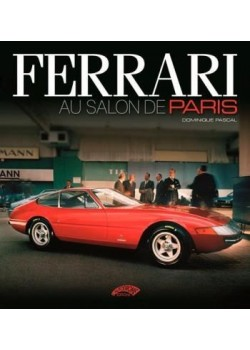 FERRARI AU SALON DE PARIS 1948-1988