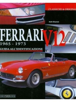 FERRARI V12 1965-1973 GUIDA AL IDENTIFICAZIONE