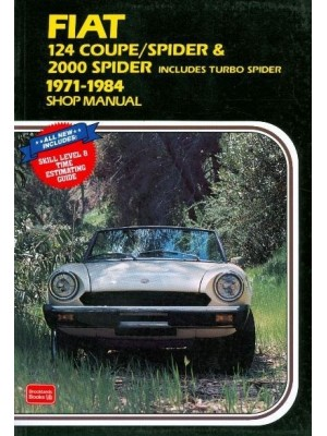 FIAT 124 COUPE/SPIDER - 2000 SPIDER 1971-84 SHOP MANUAL