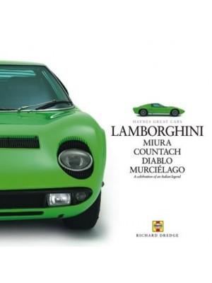 LAMBORGHINI MIURA COUNTACH DIABLO MURCIELAGO - HAYNES GREAT CARS