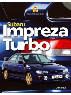 SUBARU IMPREZA TURBO HAYNES ENTHUSIASTS GUIDE SERIES