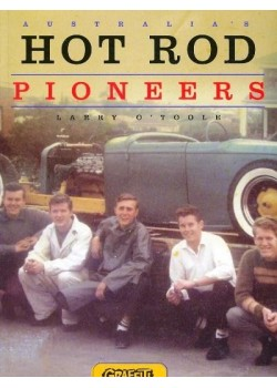 AUSTRALIA'S HOT ROD PIONEERS