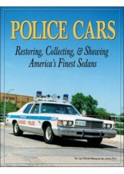POLICE CARS RESTORING, COLLECTING & SHOWING