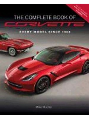 THE COMPLETE BOOK OF CORVETTE : EVERY MODEL SINCE 1953
