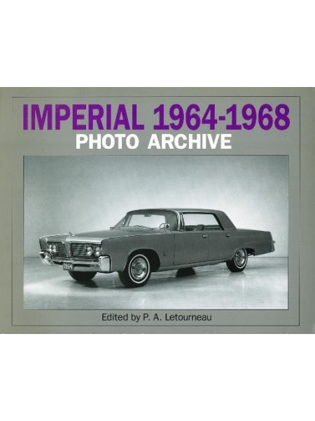 IMPERIAL 1964-1968 PHOTO ARCHIVE ( CHRYSLER )