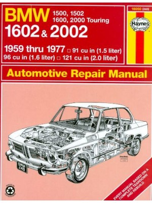 BMW 1500 1502 1600 1602 2000 2002 59-77 - AUTOMOTIVE REPAIR MANUAL