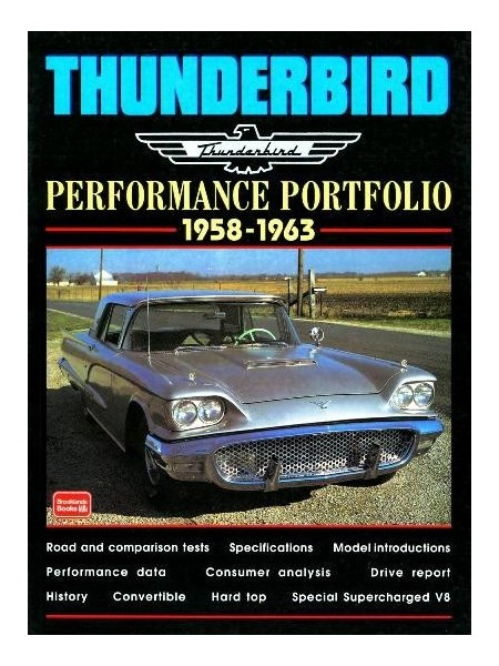 THUNDERBIRD 1958-1963 PERFORMANCE PORTFOLIO