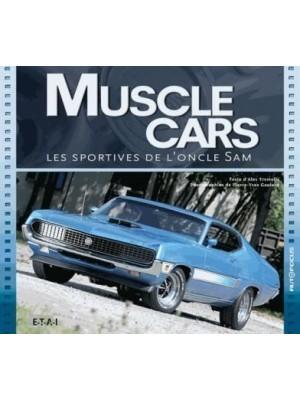 MUSCLE CARS - LES SPORTIVES DE L'ONCLE SAM