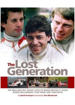 THE LOST GENERATION - ROGER WILLIAMSON - TONY BRISE - TOM PRYCE