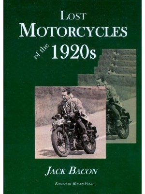 LOST MOTORCYCLES OF THE 1920'S