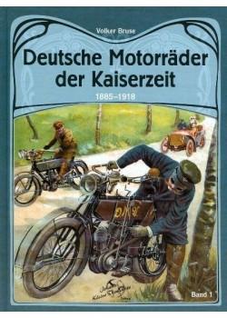 DEUTSCHE MOTORRADER DER KAISERZEIT 1885-1918