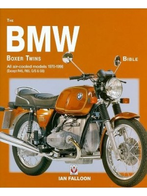 THE BMW BOXER TWINS BIBLE - ALL AIR-COOLED MODELS 1970-96 RU