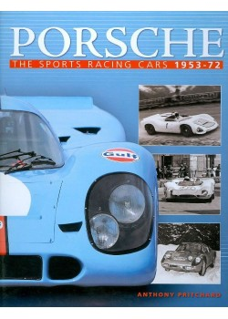 PORSCHE THE SPORTS RACING CARS 1953-72