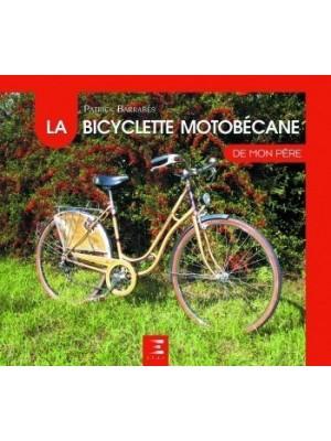 LA BICYCLETTE MOTOBECANE DE MON PERE