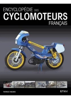 ENCYCLOPEDIE DES CYCLOMOTEURS FRANCAIS