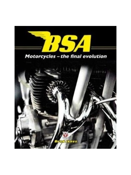 BSA MOTORCYCLES - THE FINAL EVOLUTON