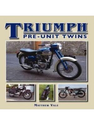 TRIUMPH PRE-UNIT TWINS