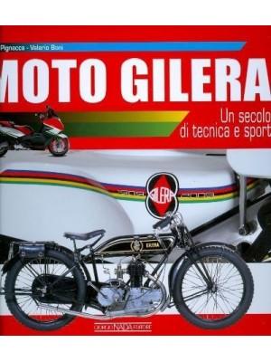 MOTO GILERA UN SECOLO DI TECNICA E SPORT