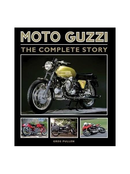 MOTO GUZZI THE COMPLETE STORY