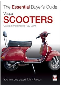 VESPA SCOOTER - THE ESSENTIAL BUYER'S GUIDE
