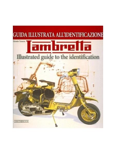 LAMBRETTA ILLUSTRATED GUIDE TO THE IDENTIFICATION